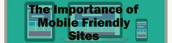 importance of mobile friendly sites